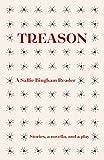Treason: A Sallie Bingham Reader
