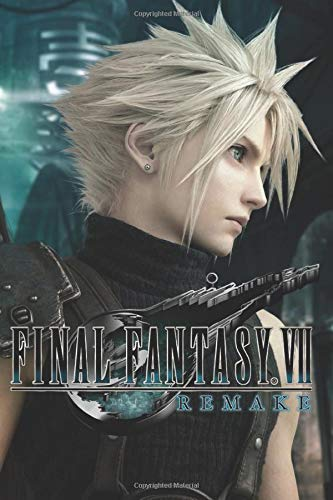 FINAL FANTASY VII Remake: FINAL FANTASY 7 Remake 110 Pages Lined Size 6 x 9 By Crazy Books if you need any notebook write it in comment