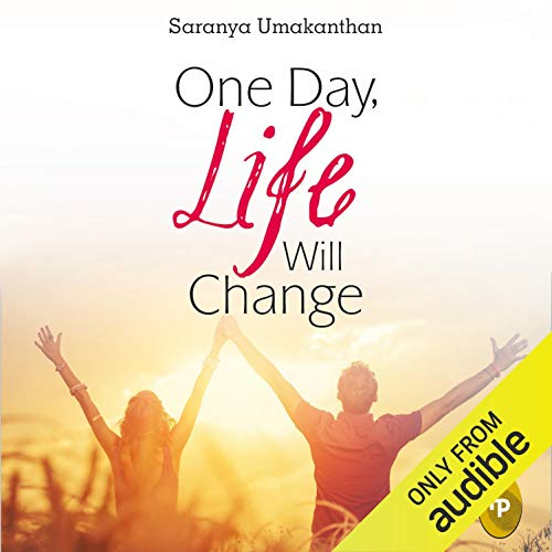 One Day, Life Will Change cover art