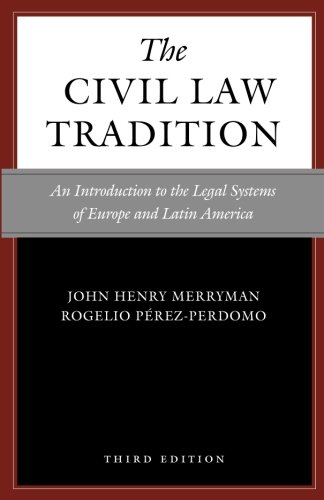 The Civil Law Tradition, 3rd Edition: An Introduction to the Legal Systems of Europe and Latin America