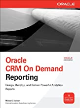 Oracle CRM On Demand Reporting (Oracle Press)
