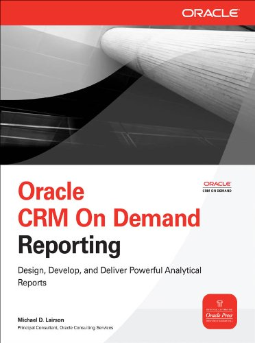 Oracle CRM On Demand Reporting (Oracle Press) (English Edition)