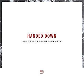 Handed Down: Songs of Redemption City