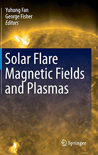 Price comparison product image Solar Flare Magnetic Fields and Plasmas