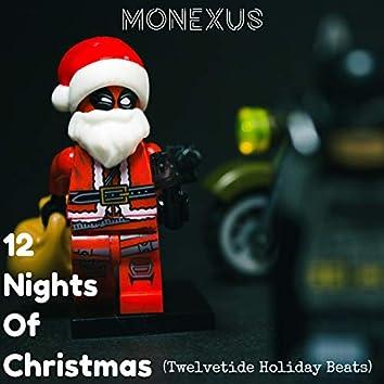 12 Nights of Christmas (Twelvetide Holiday Beats)