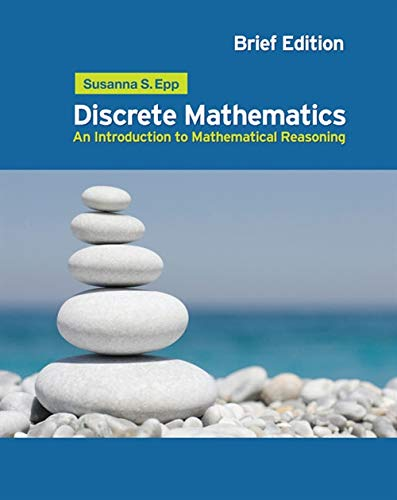 Compare Textbook Prices for Discrete Mathematics: Introduction to Mathematical Reasoning 1 Edition ISBN 9780495826170 by Epp, Susanna S.