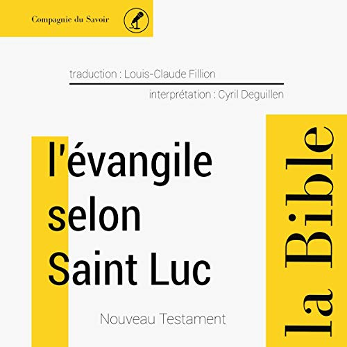 Évangile selon Saint Luc audiobook cover art