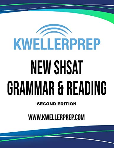 Kweller Prep NEW SHSAT Grammar and Reading Second Edition