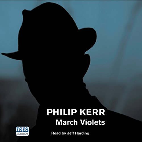 March Violets                   By:                                                                                                                                 Philip Kerr                               Narrated by:                                                                                                                                 Jeff Harding                      Length: 9 hrs and 11 mins     412 ratings     Overall 4.2