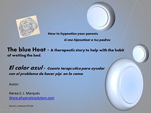El calor azul - cuento terapéutico para ayudar con el problema de...