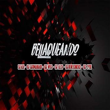 Bellaqueando (feat. Dj Aza, Dj Wise, Dj Alex, Dj Renesonicko & Dj Zyde)