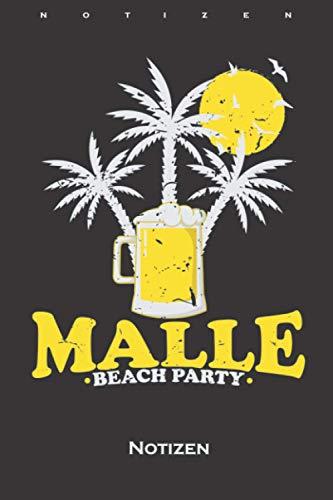Malle Beach Party mit Bier und Sonne Notizbuch: Kariertes Notizbuch für Partymonster und alle die gern Feiern