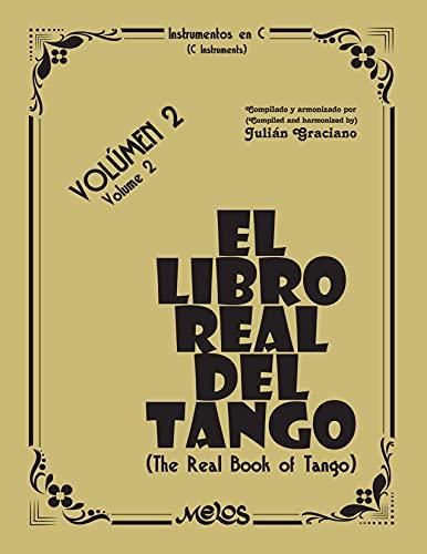 El Libro Real del Tango: Volumen 2 (Spanish Edition)