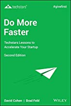 Do More Faster: Techstars Lessons to Accelerate Your Startup