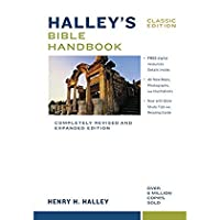 Halley's Bible Handbook Classic Edition: Completely Revised and Expanded Edition-Over 6 Million Copies Sold【洋書】 [並行輸入品]