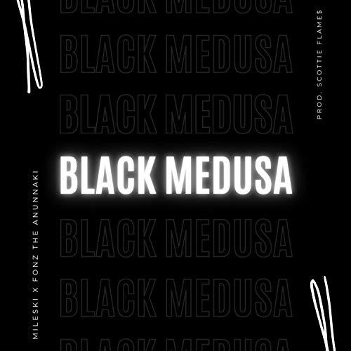 BLACK MEDUSA (feat. Fonz The Anunnaki) [Explicit]
