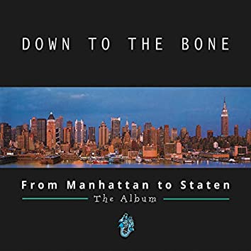 From Manhattan to Staten (Deluxe Edition)