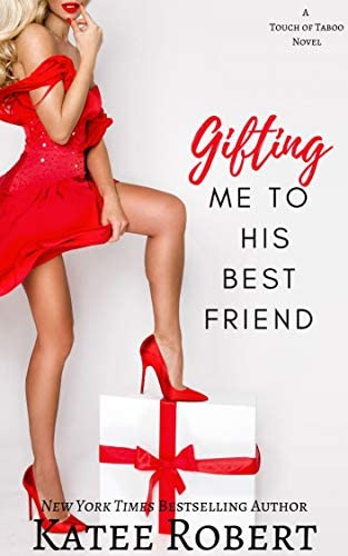 Gifting Me To His Best Friend A Touch of Taboo product image