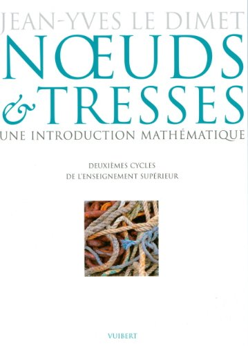 Noeuds Et Tresses Une Introduction Mathematique