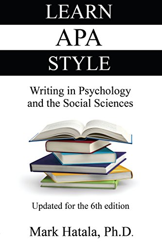 Learn APA Style: Writing in Psychology and the Social Sciences