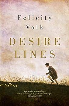 Desire Lines by [Felicity Volk]