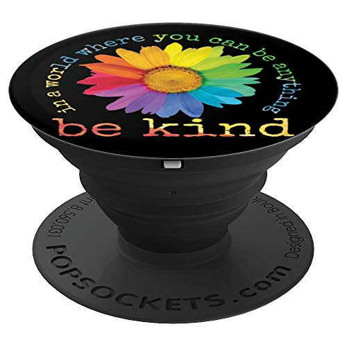 In A World Where You Can Be Anything Be Kind Sunflower Gifts PopSockets Grip and Stand for Phones and Tablets