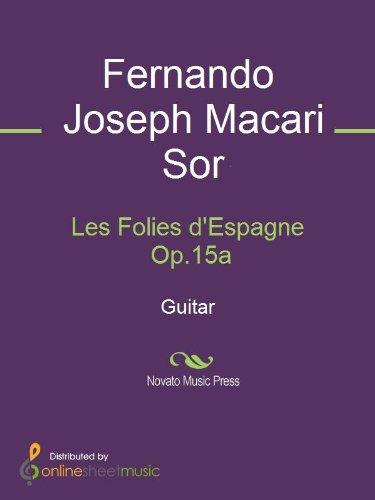 Les Folies d'Espagne Op.15a - Guitar (English Edition)