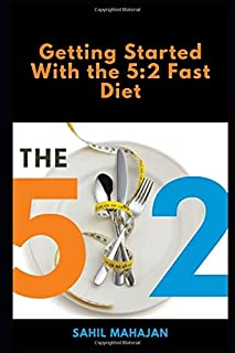 Getting Started With the 5:2 Fast Diet