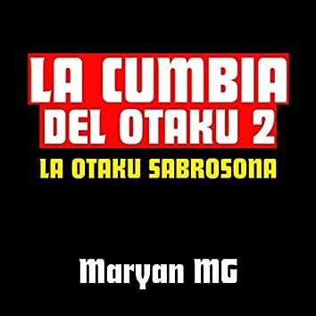 La Cumbia Del Otaku 2: la Otaku Sabrosona