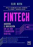 Fintech. ahorro e inversión En La Era Financi