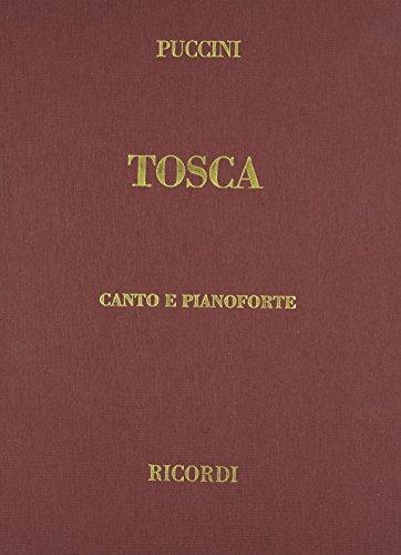 Tosca. Melodramma in 3 atti di L. Illica e G. Giacosa. Riduzione per canto e pianoforte. Ediz. italiana e inglese