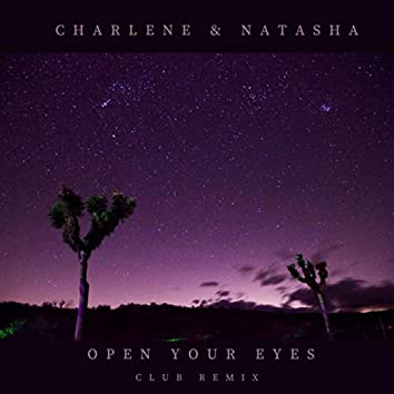 Open Your Eyes (Club Remix)