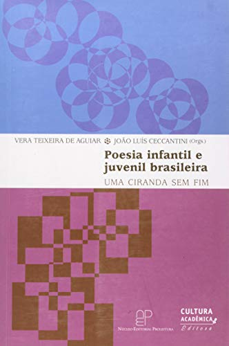 Poesia Infantil e Juvenil Brasileira: uma Ciranda sem fim