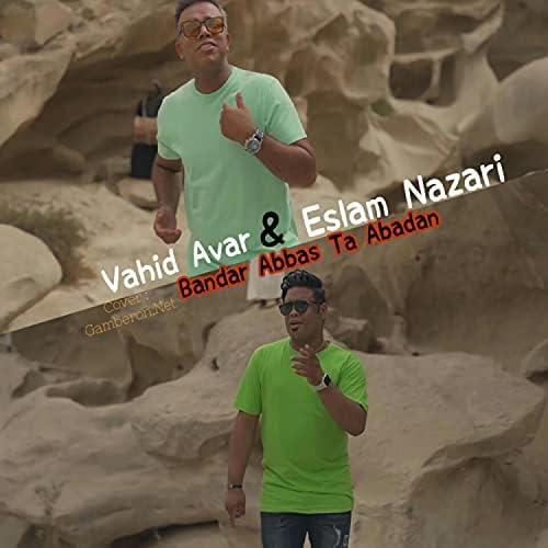 Eslam Nazari & Vahid Avar