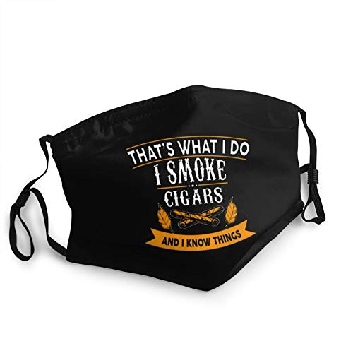 Cloth Mask I Smoke Cigars and Know Thing Funny Adjustable Face Mask for Men and Women Black