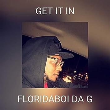 GET IT IN