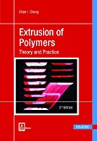 Extrusion of Polymers: Theory and Practice (Theory Practice)