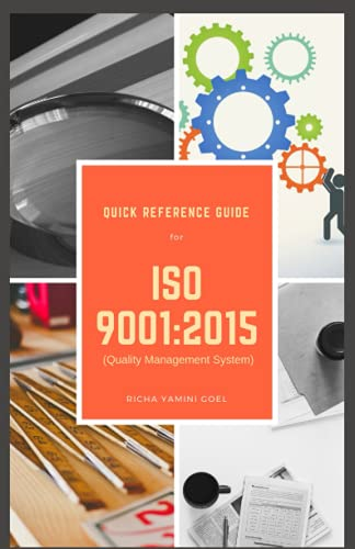 Quick Reference Guide - ISO 9001: 2015: Quality Management System