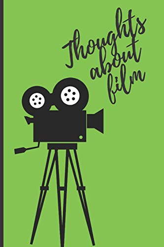 Thoughts about film: Lined Notebook Journal, 120 pages, A5 sized