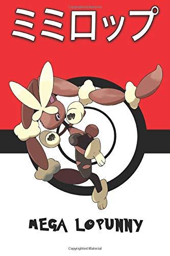 Mega Lopunny: Mimilop ミミロップ Lockpin Schlapor 이어롭 Pokemon Notebook Blank Lined Journal