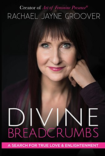 Download Divine Breadcrumbs: A Search for True Love and Enlightenment (English Edition) B07DCG7CSK