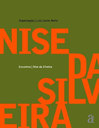 Encontros: Nise Da Silveira