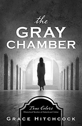 The Gray Chamber (True Colors)