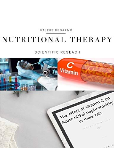 The effect of vitamin C on Acute nickel nephrotoxicity : Effect of treatments on physiological parameters biochemical bio-markers of exploration the level of total lipids and total proteins