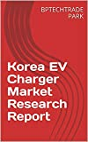 Korea EV Charger Market Research Report