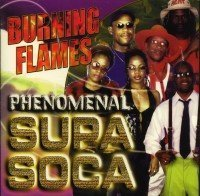 Phenomenal Supa Soca by Burning Flames