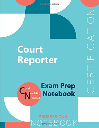 """Court Reporter Certification Exam Preparation Notebook, examination study writing notebook, Office writing notebook, 154 pages, 8.5"""" x 11"""", Glossy cover"""