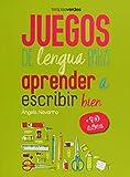 Juegos de lengua para aprender a escribir bien +10 (Terapias Juegos Didácticos)