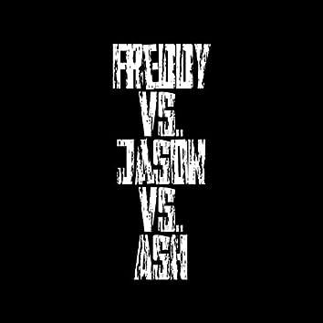 Freddy Vs. Jason Vs. Ash (feat. Dressed N Black & Euro)