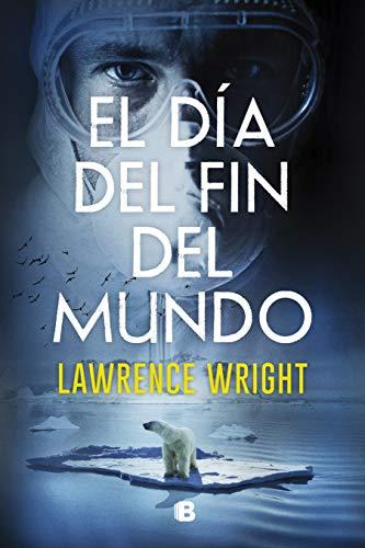 El día del fin del mundo de [Lawrence Wright]